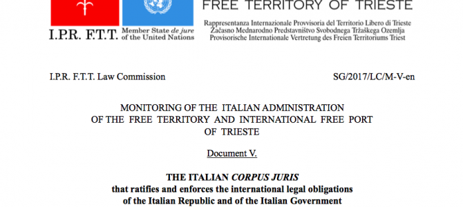 The legal and fiscal question of the Free Territory of Trieste is consolidated